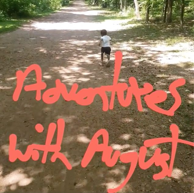 Adventures With August